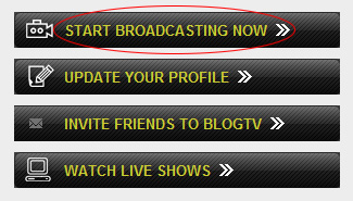 Blogtv Webcam: After login, click on 'START BROADCASTING NOW'.