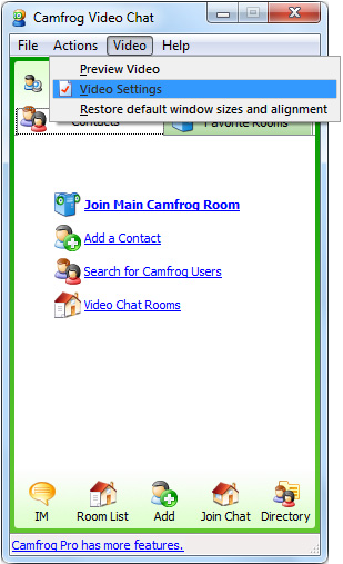 Camfrog Webcam: Click on 'Video' menu and select 'Video Settings'.