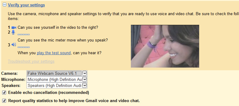 Gtalk Webcam: 4 - You can check your camera to click on '+ Verify your settings' link.